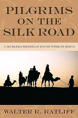 Pilgrims on the Silk Road