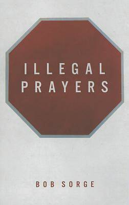 Picture of Illegal Prayers