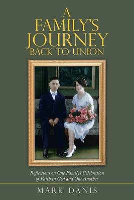 Picture of A Family's Journey Back to Union