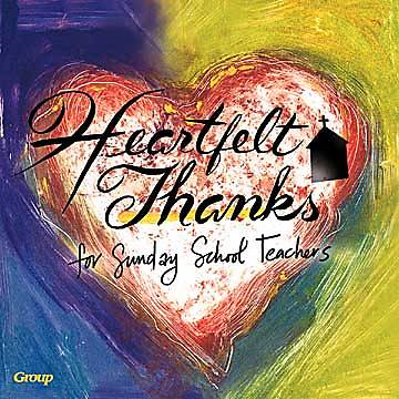 Picture of Heartfelt Thanks for Sunday School Teachers