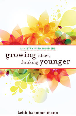 Growing Older, Thinking Younger