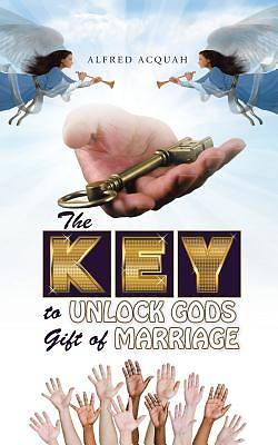 Picture of The Key to Unlock Gods Gift of Marriage