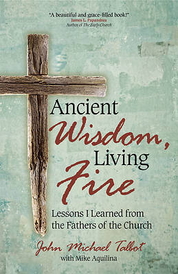 Picture of Ancient Wisdom, Living Fire