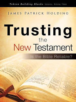 Picture of Trusting the New Testament