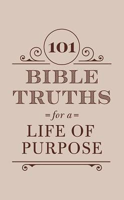 Picture of 101 Bible Truths for a Life of Purpose