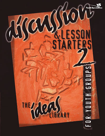 Ideas Library: Discussion & Lesson Starters 2