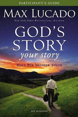 Gods Story, Your Story Participants Guide with DVD