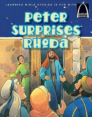 Peter Surprises Rhoda Arch Books