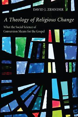 Picture of A Theology of Religious Change