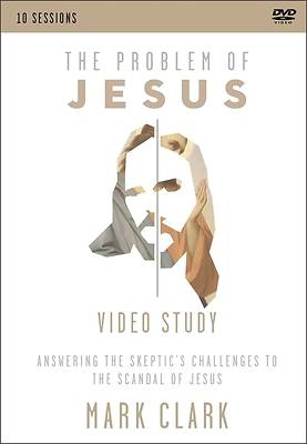 Picture of The Problem of Jesus, a Video Study