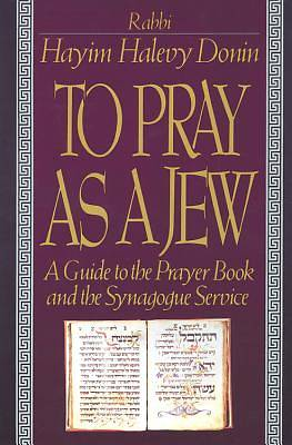 Picture of To Pray as a Jew