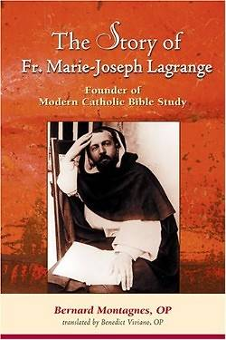 Picture of The Story of Father Marie-Joseph Lagrange