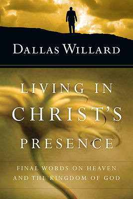 Picture of Living in Christ's Presence