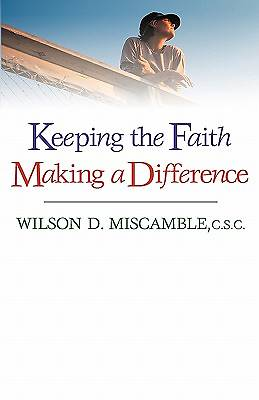 Keeping the Faith, Making a Difference