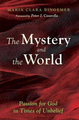 The Mystery and the World [ePub Ebook]