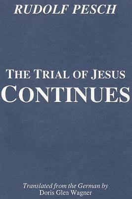 Picture of The Trial of Jesus Continues