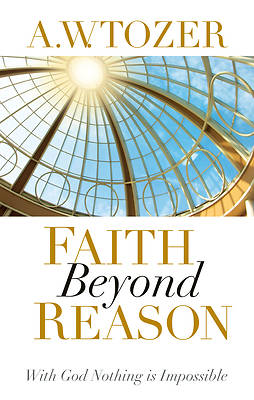 Faith Beyond Reason