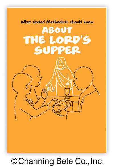 What United Methodist Should Know About The Lords Supper