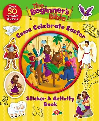 Picture of The Beginners  Bible Come Celebrate Easter Sticker and Activity Book