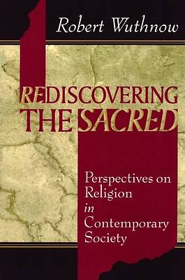 Rediscovering the Sacred