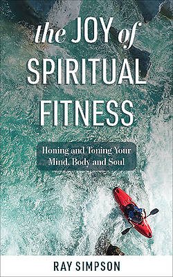 Picture of The Joy of Spiritual Fitness