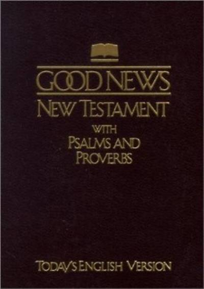 Good News New Testament with Psalms and Proverbs-TeV-Pocket Size