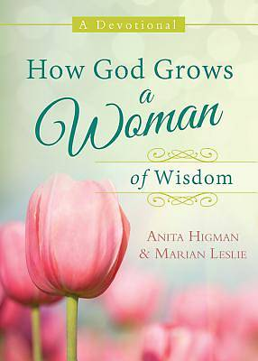 How God Grows a Woman of Wisdom [ePub Ebook]