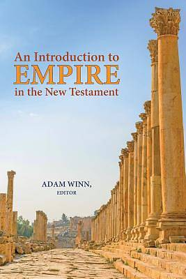 Picture of An Introduction to Empire in the New Testament