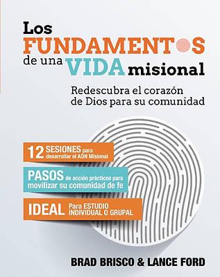 Picture of Los Fundamentos de Una Vida Misional=missional Essentials Los Fundamentos de Una Vida Misional=missional Essentials