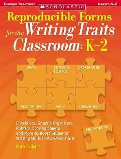 Reproducible Forms for the Writing Traits Classroom
