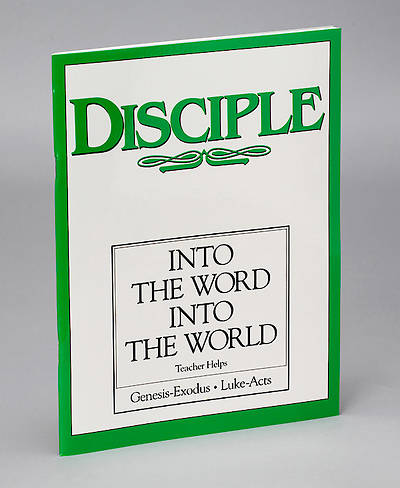 Disciple II Into the Word Into the World Teacher Helps