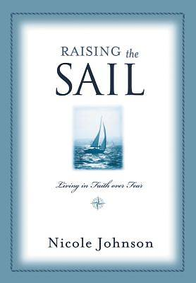 Raising the Sail
