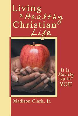 Living a Healthy Christian Life