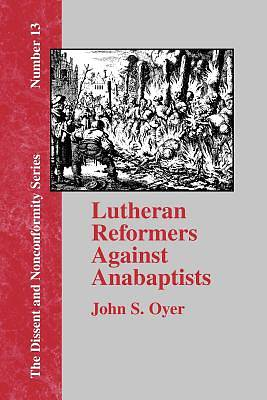 Picture of Lutheran Reformers Against Anabaptists