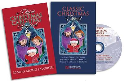 A Classic Christmas Caroling Songbook; 30 Sing-Along Favorites With CD (Audio)