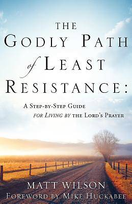 Picture of The Godly Path of Least Resistance