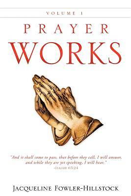Prayer Works Volume 1