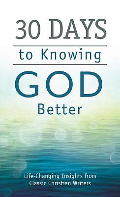 30 Days to Knowing God Better [ePub Ebook]
