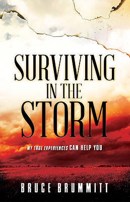 Surviving in the Storm