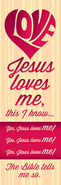 Bookmark - Jesus Loves Me - Deuteronomy 7:12 (Pk 25)