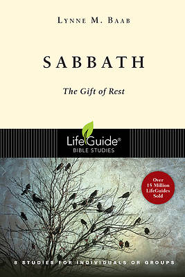 LifeGuide Bible Study - Sabbath