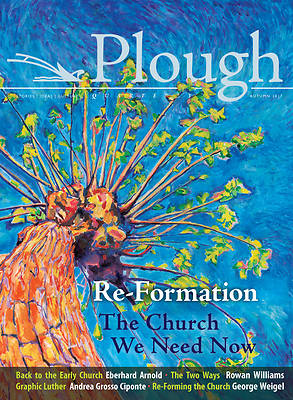 Picture of Plough Quarterly No. 14 - Re-Formation
