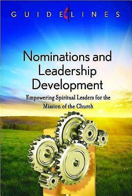 Guidelines for Leading Your Congregation 2013-2016 - Nominations and Leadership Development - eBook [ePub]