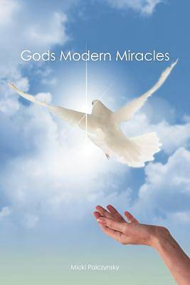 Picture of Gods Modern Miracles