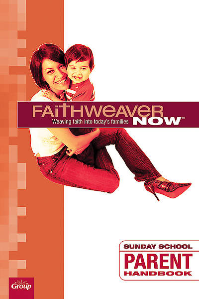 Picture of FaithWeaver Now Parent Handbook Fall 2015