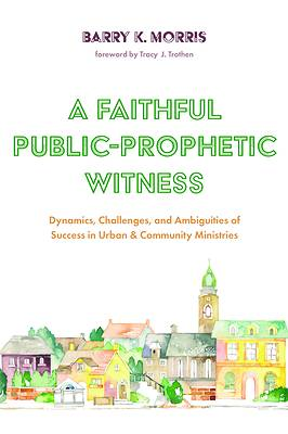 Picture of A Faithful Public-Prophetic Witness