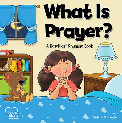 Picture of What Is Prayer?