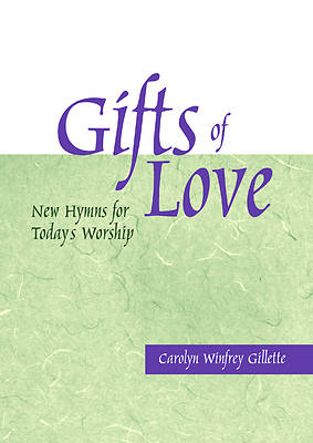 Gifts of Love - New Hymns for Todays Worship