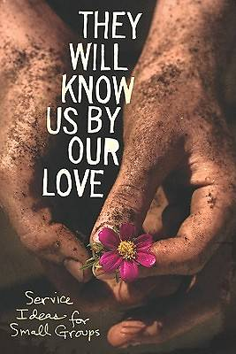 Picture of They Will Know Us by Our Love