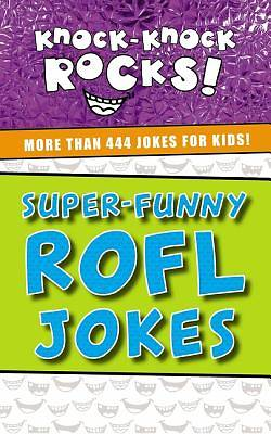 Picture of Super-Funny Rofl Jokes